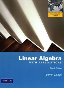 Cover of Linear Algebra with applications (8th)