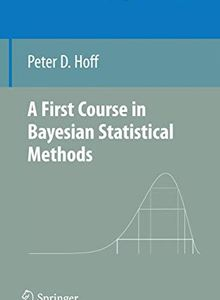 Cover of A First Course in Bayesian Statistical Methods